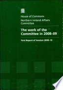 The Work Of The Committee In Session 2008 09