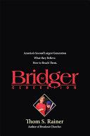 The Bridger Generation