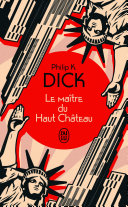 Le maître du Haut Château [Pdf/ePub] eBook