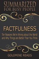 Summary  Factfulness   Summarized for Busy People