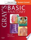 """Gray's Basic Anatomy E-Book: with STUDENT CONSULT Online Access"" by Richard Drake, A. Wayne Vogl, Adam W. M. Mitchell"