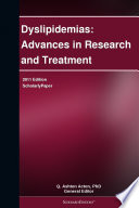 Dyslipidemias Advances In Research And Treatment 2011 Edition Book PDF