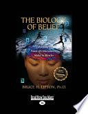 The Biology of Belief