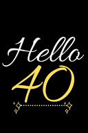 Hello Forty