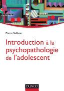 Pdf Introduction à la psychopathologie de l'adolescent Telecharger