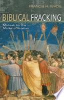 Biblical Fracking