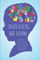 Brain Healing And Trauma