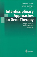 Interdisciplinary Approaches to Gene Therapy
