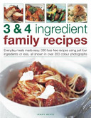 3 and 4 Ingredient Family Recipes