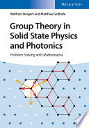 Group Theory in Solid State Physics and Photonics Book