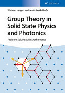 Group Theory in Solid State Physics and Photonics