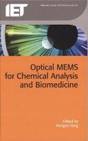 Optical MEMS for Chemical Analysis and Biomedicine