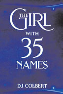 The Girl with 35 Names
