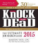 Knock 'em Dead 2015: The Ultimate Job Search Guide - Seite 385