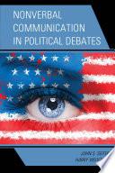 Nonverbal Communication in Political Debates