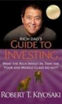 The Rich Dad s Guide to Investing