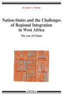 Nation-States and the Challenges of Regional Integration in West Africa. The case of Ghana ebook