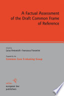 A Factual Assessment Of The Draft Common Frame Of Reference