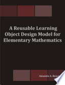 A Reusable Learning Object Design Model for Elementary Mathematics