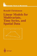 Linear Models for Multivariate, Time Series, and Spatial Data