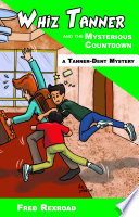 Whiz Tanner and the Mysterious Countdown