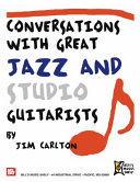 Pdf Conversations with Great Jazz and Studio Guitarists Telecharger
