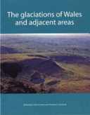 The Glaciations of Wales and Adjacent Areas