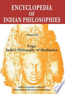"""The Encyclopedia of Indian Philosophies: Yoga: India's philosophy of meditation"" by Ram Shankar Bhattacharya, Karl H. Potter, Sibajiban Bhattacharyya, Gerald James Larson, American Institute of Indian Studies"