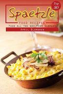Top 30 Spaetzle Food Recipes