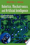 Robotics, Mechatronics, and Artificial Intelligence