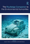 The Routledge Companion to the Environmental Humanities