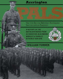 Accrington Pals: The 11th (Service) Battalion (Accrington) ...