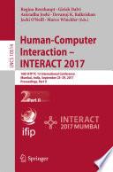 Human Computer Interaction   INTERACT 2017