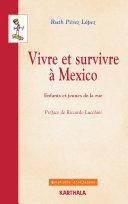 Pdf Vivre et survivre à Mexico. Enfants et jeunes de la rue Telecharger