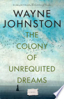 The Colony Of Unrequited Dreams