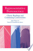 Representative Bureaucracy Classic Readings And Continuing Controversies
