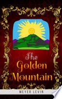 The Golden Mountain Book