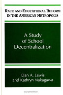 Race and Educational Reform in the American Metropolis