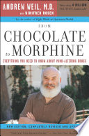 """From Chocolate to Morphine: Everything You Need to Know About Mind-Altering Drugs"" by Andrew Weil, Winifred Rosen"