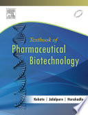 Textbook of Pharmaceutical Biotechnology   E Book