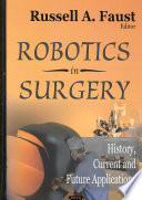 Robotics in Surgery  : History, Current and Future Applications
