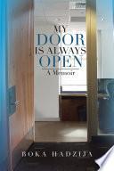 My Door is Always Open: A Memoir
