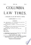 Columbia Law Times Monthly Review Devoted To Law And Political Science