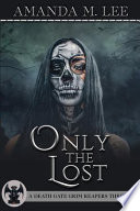 Only the Lost
