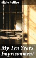My Ten Years' Imprisonment