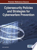 Cybersecurity Policies and Strategies for Cyberwarfare Prevention