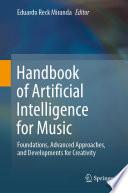 Handbook of Artificial Intelligence for Music
