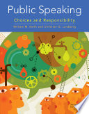 Public Speaking Choices And Responsibility