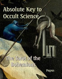 Absolute Key to Occult Science   the Tarot of the Bohemians