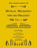 Musica mechanica organoedi   Musical mechanics for the organist  Part 2